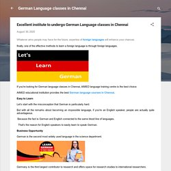 Excellent institute to undergo German Language classes in Chennai