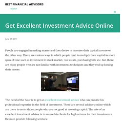 Get Excellent Investment Advice Online