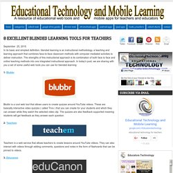 Educational Technology and Mobile Learning: 8 Excellent Blended Learning Tools for Teachers