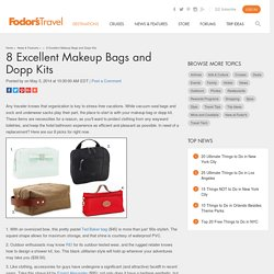 8 Excellent Makeup Bags and Dopp Kits