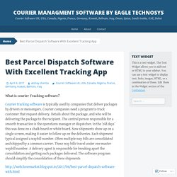 Best Parcel Dispatch Software With Excellent Tracking App