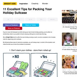 Ten excellent tips for packing your holiday suitcase