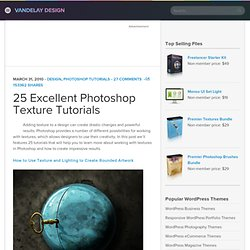 25 Excellent Photoshop Texture Tutorials | Vandelay Design Blog