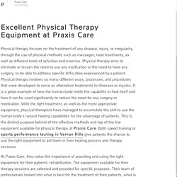 Excellent Physical Therapy Equipment at Praxis Care