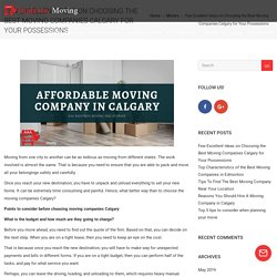 Few Excellent Ideas on Choosing the Best Moving Companies Calgary for Your Possessions - AAA Rightway Moving