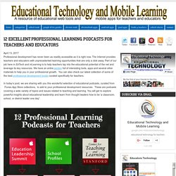 12 Excellent Professional Learning Podcasts for Teachers and Educators