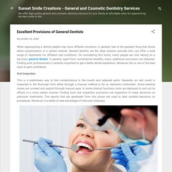 Excellent Provisions of General Dentists
