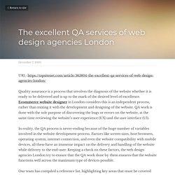 The excellent QA services of web design agencies London