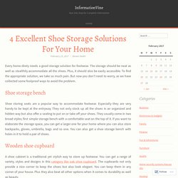 4 Excellent Shoe Storage Solutions For Your Home