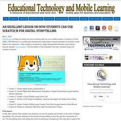 Educational Technology and Mobile Learning: An Excellent Lesson On How Students Can Use Scratch Jr for Digital Storytelling