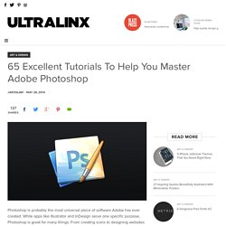65 Excellent Tutorials To Help You Master Adobe Photoshop - UltraLinx