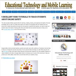 5 Excellent Video Tutorials to Teach Students about Online Safety