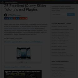 25 Excellent jQuery Sliders Tutorials and Plugins