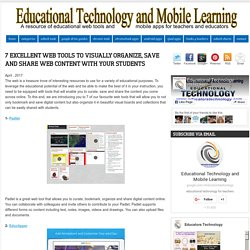7 Excellent Web Tools to Visually Organize, Save and Share Web Content with Your Students