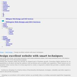 Design excellent website with smart techniques