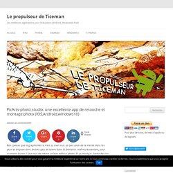 PicArts-photo studio: une excellente app de retouche et montage photo (IOS et Android)