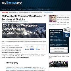 20 Excellents Thèmes Wordpress Sombres et Gratuits
