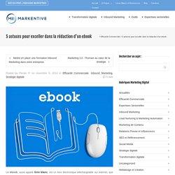 5 astuces pour exceller dans la rédaction d'un ebook