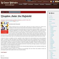 L'Exception, Audur Ava Olafsdottir
