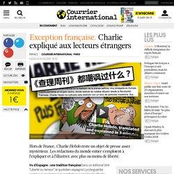EXCEPTION FRANÇAISE. Charlie expliqué aux lecteurs étrangers
