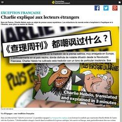 Charlie expliqué aux lecteurs étrangers