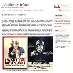 """L'exception """"I want you"""""""