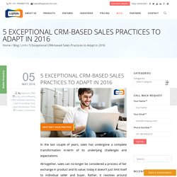 5 Exceptional CRM-based Sales Practices to Adapt in 2016