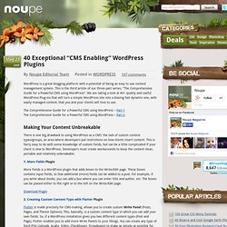 "40 Exceptional ""CMS Enabling"" WordPress Plugins - Noupe Design Blog"
