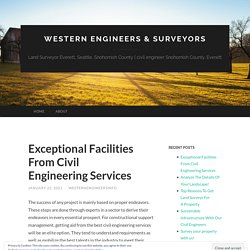 Exceptional Facilities From Civil Engineering Services