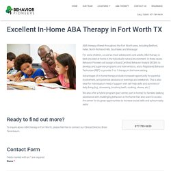 Comprehensive In-Home ABA Therapy in Fort Worth TX