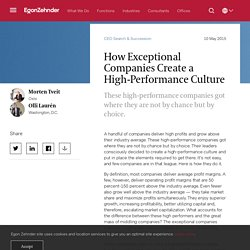 How Exceptional Companies Create a High-Performance Culture - Egon Zehnder