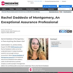 Rachel Daddesio of Montgomery, An Exceptional Assurance Professional