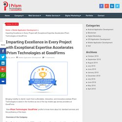 Imparting Excellence in Every Project with Exceptional Expertise Accelerates iPrism Technologies at GoodFirms