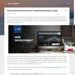 Build Exceptional Websites with the Top Web Design Company in Egypt