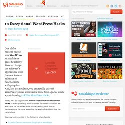 10 Exceptional WordPress Hacks