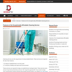 Features of An Exceptionally Affordable Cleaning Service – DisFu