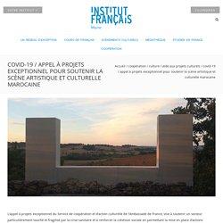 Covid-19 / Appel à projets exceptionnel pour soutenir la scène artistique et culturelle marocaine - Institut français du Maroc