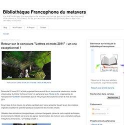"""Retour sur le concours """"Lettres et mots 2011"""" : un cru exceptionnel !"""