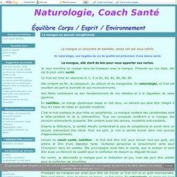 La mangue un pouvoir exceptionnel. - Naturologie, Coach Santé