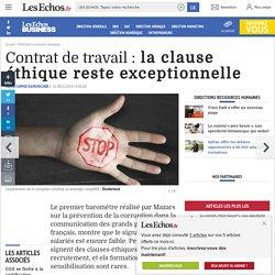 Contrat de travail : la clause éthique reste exceptionnelle - Les Echos