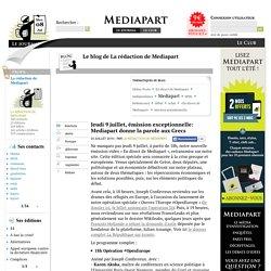 Jeudi 9 juillet, émission exceptionnelle: Mediapart donne la parole aux Grecs