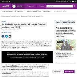 Archive exceptionnelle : écoutez l'accent parisien en 1912