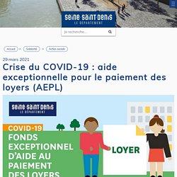 Crise du COVID-19 : aide exceptionnelle pour le paiement des loyers (AEPL) - seinesaintdenis.fr