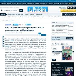 Fort de résultats exceptionnels, EADS proclame son indépendance - Flash actualité - Economie - 08/03