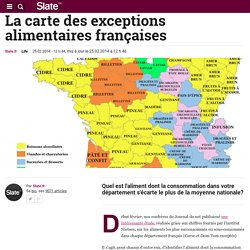 La carte des exceptions alimentaires françaises