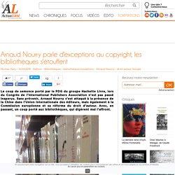Arnaud Nourry parle d'exceptions au copyright, les bibliothèques s'étouffent