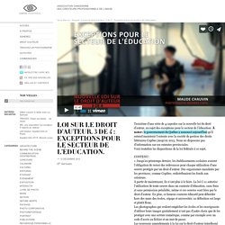 Loi sur le droit d'auteur, 3 de 4 : Exceptions pour le secteur de l'éducation. « CAPIC Montreal