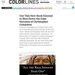 Use This New Book Excerpt to Shut Down the Fake Heroism of Christopher Columbus