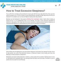 How to Treat Excessive Sleepiness? - True Med Online