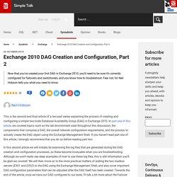Exchange 2010 DAG Creation and Configuration, Part 2 - Simple Talk